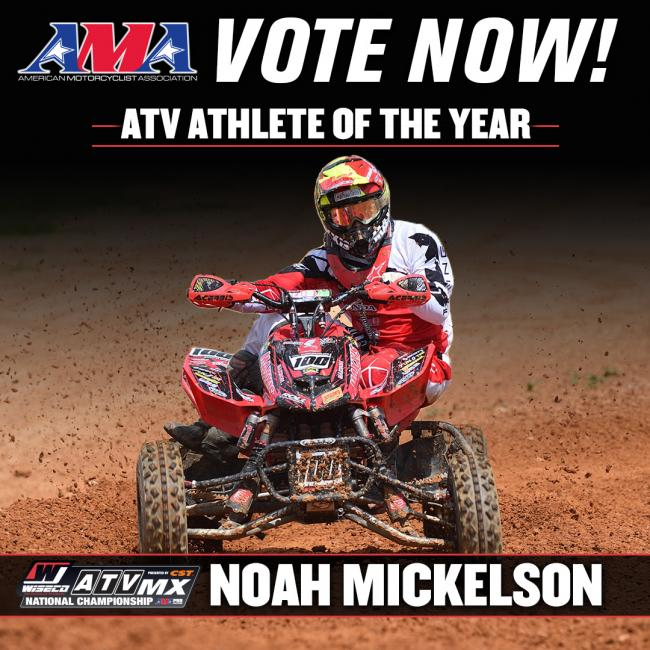 Vote NOW for Noah Mickelson as the ATV Athlete of the year!
